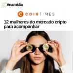 12 mulheres do mercado cripto para acompanhar